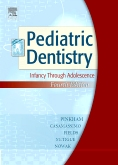 Pediatric Dentistry - Elsevier eBook on VitalSource, 4th Edition