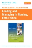 Nursing Leadership & Management Online for Leading and Managing in Nursing (Access Code), 5th Edition