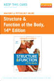 Anatomy & Physiology Online for Structure & Function of the Body (Access Card), 14th Edition