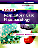Workbook for Rau's Respiratory Care Pharmacology, 8th Edition