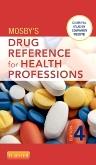 Mosby's Drug Reference for Health Professions - Elsevier eBook on VitalSource, 4th Edition