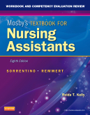 cover image - Workbook and Competency Evaluation Review for Mosby's Textbook for Nursing Assistants,8th Edition