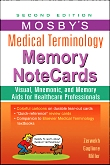 Mosby's Medical Terminology Memory NoteCards, 2nd Edition