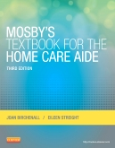 cover image - Mosby's Textbook for the Home Care Aide,3rd Edition