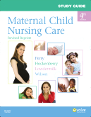 Study Guide for Maternal Child Nursing Care - Revised Reprint, 4th Edition