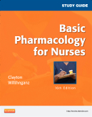 Study Guide for Basic Pharmacology for Nurses, 16th Edition