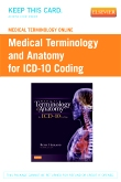 cover image - Medical Terminology Online for Medical Terminology and Anatomy for ICD-10 Coding