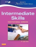 cover image - Mosby's Nursing Video Skills - Intermediate Skills DVD,4th Edition