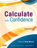 cover image - Evolve Resources for Calculate with Confidence,6th Edition
