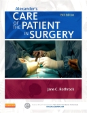 Alexander's Care of the Patient in Surgery, 15th Edition