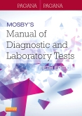 Mosby's Manual of Diagnostic and Laboratory Tests, 5th Edition