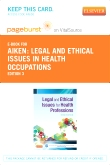 Legal and Ethical Issues for Health Professions - Elsevier eBook on VitalSource (Retail Access Card), 3rd Edition