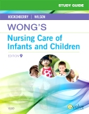 cover image - Study Guide for Wong's Nursing Care of Infants and Children - Elsevier eBook on VitalSource,9th Edition