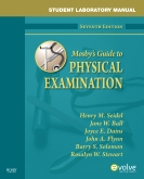 cover image - STUDENT LAB MAN FOR MOSBY'S GUIDE TO PHYSICAL EXAMAMINATION - Elsevier eBook on VitalSource,7th Edition