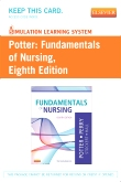 Simulation Learning System for Potter: Fundamentals of Nursing (User Guide and Access Code), 8th Edition