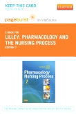 Pharmacology and the Nursing Process - Elsevier eBook on VitalSource (Retail Access Card), 7th Edition