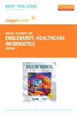Healthcare Informatics - Elsevier eBook on VitalSource (Retail Access Card)