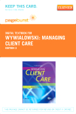cover image - Managing Client Care - Elsevier eBook on VitalSource (Retail Access Card),3rd Edition