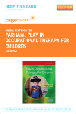 Play in Occupational Therapy for Children - Elsevier eBook on VitalSource (Retail Access Card), 2nd Edition