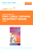 Clinical Companion for Maternity Nursing - Elsevier Digital Book (Retail Access Card)