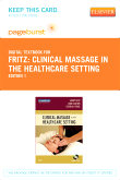 cover image - Clinical Massage in the Healthcare Setting - Elsevier eBook on VitalSource (Retail Access Card)