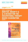 Mosby's Q & A Review for the Occupational Therapy Board Examination - Elsevier eBook on VitalSource (Retail Access Card)