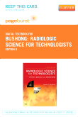 Radiologic Science for Technologists - Elsevier eBook on VitalSource (Retail Access Card), 9th Edition