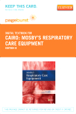 Mosby's Respiratory Care Equipment - Elsevier eBook on VitalSource (Retail Access Card), 8th Edition