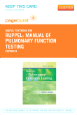 Ruppel's Manual of Pulmonary Function Testing - Elsevier eBook on VitalSource (Retail Access Card), 9th Edition