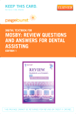 Review Questions and Answers for Dental Assisting - Elsevier eBook on VitalSource (Retail Access Card)