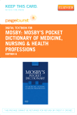 Mosby's Pocket Dictionary of Medicine, Nursing & Health Professions - Elsevier eBook on VitalSource (Retail Access Card), 6th Edition
