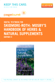Mosby's Handbook of Herbs & Natural Supplements - Elsevier eBook on VitalSource (Retail Access Card), 4th Edition