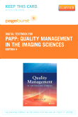 Quality Management in the Imaging Sciences - Elsevier eBook on VitalSource (Retail Access Card), 4th Edition