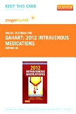 2012 Intravenous Medications - Elsevier eBook on VitalSource (Retail Access Card), 28th Edition