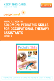 Pediatric Skills for Occupational Therapy Assistants - Elsevier eBook on VitalSource (Retail Access Card), 3rd Edition