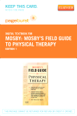 Mosby's Field Guide to Physical Therapy - Elsevier eBook on VitalSource (Retail Access Card)
