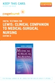 Clinical Companion to Medical-Surgical Nursing - Elsevier E-Book on VitalSource (Retail Access Card), 8th Edition