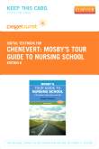 Mosby's Tour Guide to Nursing School - Elsevier eBook on VitalSource (Retail Access Card), 6th Edition