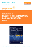 cover image - The Anatomical Basis of Dentistry - Elsevier eBook on VitalSource (Retail Access Card),3rd Edition