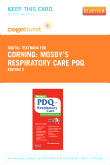 Mosby's Respiratory Care PDQ - Elsevier eBook on VitalSource (Retail Access Card), 2nd Edition