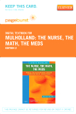 cover image - The Nurse, The Math, The Meds - Elsevier eBook on VitalSource (Retail Access Card),2nd Edition