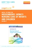Wong's Nursing Care of Infants and Children - Elsevier eBook on VitalSource (Retail Access Card), 9th Edition
