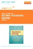 Psychiatric Nursing - Elsevier eBook on VitalSource (Retail Access Card), 6th Edition