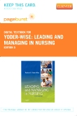 Leading and Managing in Nursing - Pageburst E-Book on VitalSource (Retail Access Card), 5th Edition