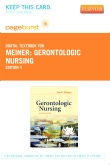 Gerontologic Nursing - Elsevier eBook on VitalSource (Retail Access Card), 4th Edition