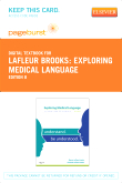 cover image - Exploring Medical Language - Pageburst E-Book on VitalSource (Retail Access Card),8th Edition