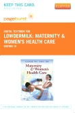 Maternity & Women's Health Care - Pageburst E-Book on VitalSource (Retail Access Card), 10th Edition