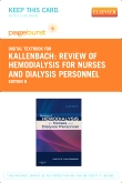 Review of Hemodialysis for Nurses and Dialysis Personnel- Elsevier eBook on VitalSource (Retail Access Card), 8th Edition