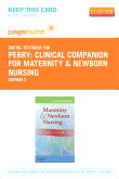 Clinical Companion for Maternity & Newborn Nursing - Elsevier eBook on VitalSource (Retail Access Card), 2nd Edition