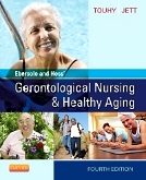 Ebersole & Hess' Gerontological Nursing & Healthy Aging - Elsevier eBook on VitalSource, 4th Edition